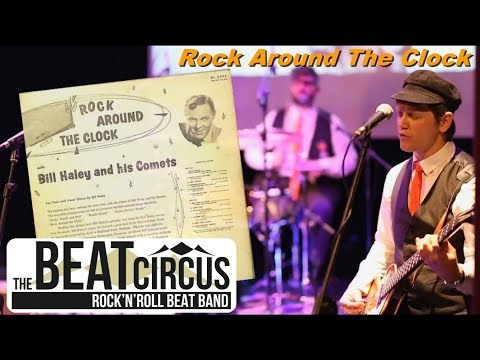 ROCK AROUND THE CLOCK - The Beat Circus R'n'Roll Beat Band (live)