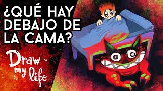 qu hay debajo de tu cama no slo los perros lamen draw my life