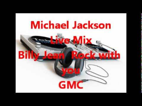 Michael Jackson Mix  Billy Jean  Rock WithYou (Live)