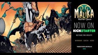 Malika: Warrior Queen Part One (Kickstarter)