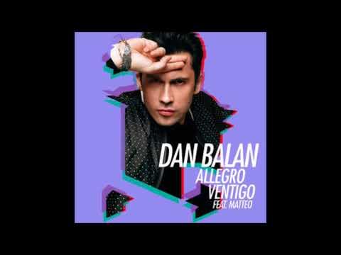 Dan Balan Allegro Ventigo feat Matteo Dj Cosmin Ext Version 2018