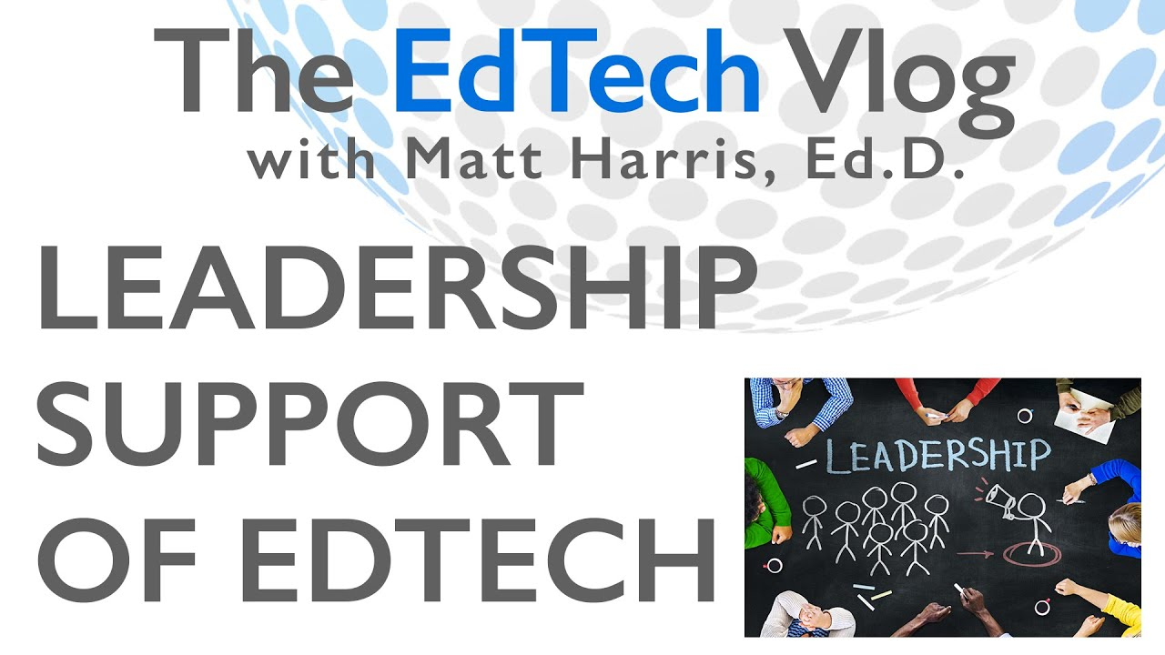 Leadership Support of EdTech in Schools - YouTube