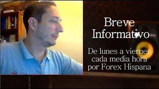 Breve Informativo - Noticias Forex del 16 de Julio del 2018