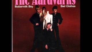 The Aardvarks - Buttermilk Boy