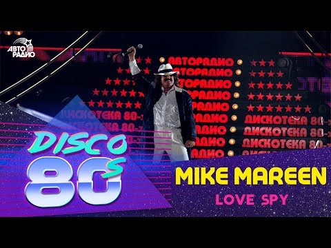 🅰️ Mike Mareen - Love Spy (Дискотека 80-х 2005, Авторадио) letöltés