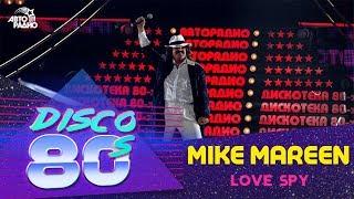 Mike Mareen - Love Spy-86 (Disco of the 80's Festival, Russia, 2005)