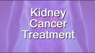Kidney Cancer Treatment Options