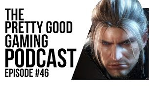 Japanese Games + Bad AAA Games + Will Manhunt ever return | Pretty Good Gaming Podcast #46