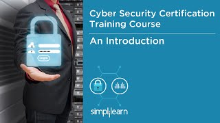 Introduction To Cyber Security Certification Training | Simplilearn