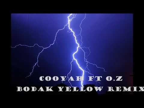 cooyah ft O.z - bodak yellow remix