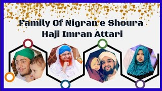 Family Of Nigran E shura Haji Imran Attari