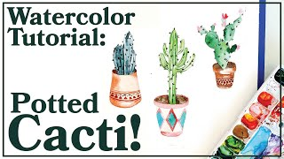Watercolor Tutorial | How to Paint THREE Different Types of Cactus with Pots!