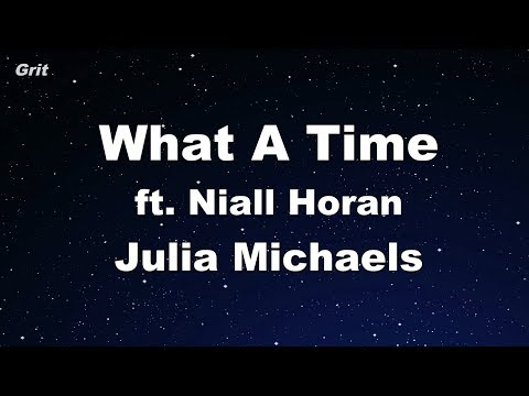 What A Time Ft. Niall Horan - Julia Michaels Karaoke 【With Guide Melody】 Instrumental