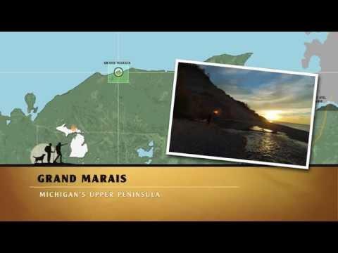 Great Getaways: Grand Marais, Michigan [Eastern Upper Peninsula MI]