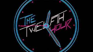 The Twelves   The Twelfth Hour