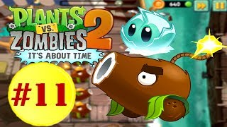 Plants vs. Zombies 2 - Far Future: Terror From Tomorrow COCONUT CANNON In The House Part 11 (1080P)