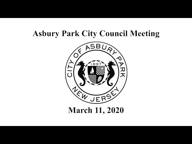 Asbury Park City Council Meeting - March 11, 2020