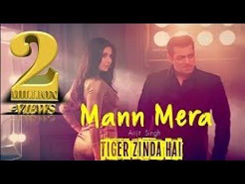 Mann Mera - Full Song | Tiger Zinda Hai | Salman Khan | Katrina Kaif | Arijit Singh