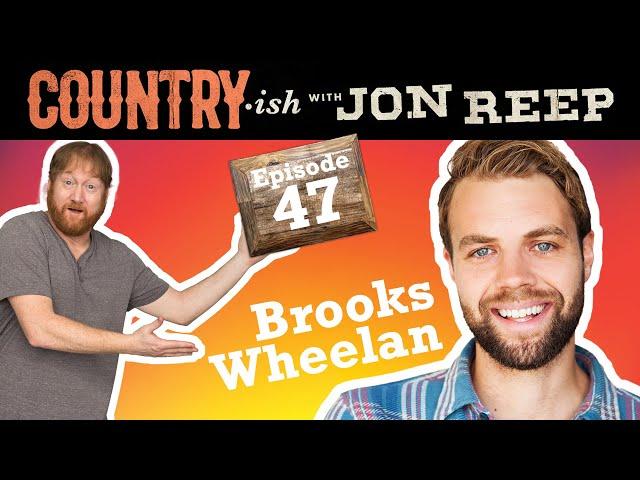 Haunted Houses, Silly Walks, and Brooks Wheelan! - Country-ish with Jon Reep (Ep. 47)
