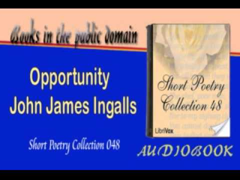 Opportunity John James Ingalls Audiobook Short poetry