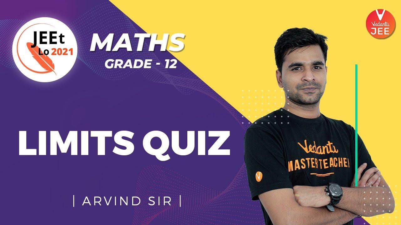 Limits | Quiz | Class 12 | JEE Main 2021 | JEEt Lo 2021 | Vedantu JEE