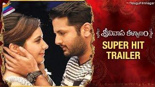 Srinivasa Kalyanam Super Hit Trailer | Nithiin | Raashi Khanna | Dil Raju | Telugu FilmNagar