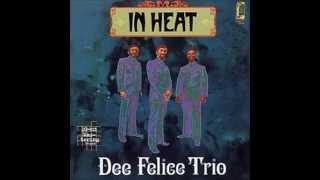 "Dee Felice Trio ""Uncle"""