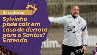 Sylvinho pode cair em caso de derrota para o Santos? Entenda