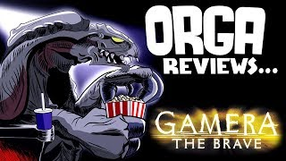 Gamera the Brave (2006) - Orga Reviews Ep 4