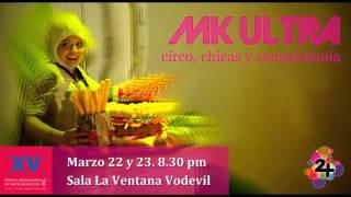 MK Ultra. Circo, chicas y conspiranoia (2016). Compañía dospuntos circo. XV FITB. Flyer