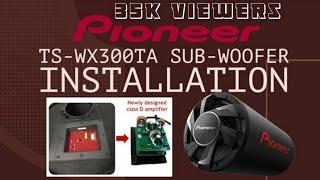 Pioneer TS-WX300TA Sub-Woofer Installation