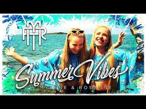 Summer Vibes - Mylène & Rosanne (Official video)