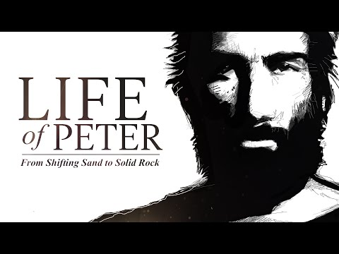 Life of Peter 3 - From Fisherman to Fisher of Men