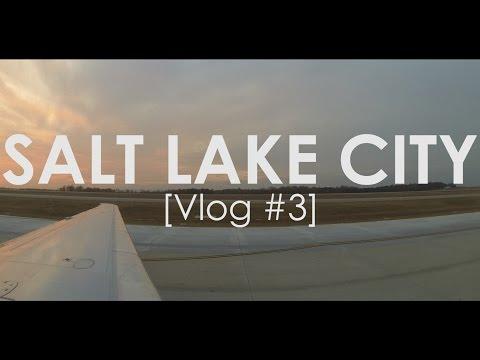 SALT LAKE CITY | VLOG #3