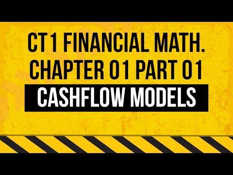 CT1 Financial Mathematics - Ch01 - Cashflow models - part 01