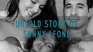 Untold Story Of Sunny Leone - Karenjit Kaur: The Untold Story Of Sunny Leone
