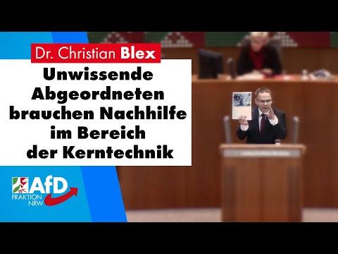 Unwissende Abgeordneten brauchen Nachhilfe im Bereich der Kerntechnik | Dr. Christian Blex AfD