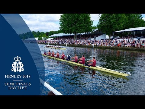 Semi-Finals Day - Full Replay   Henley 2018