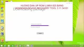HUONG DAN UP ROM LUMIA 625 Windows Device Recovery Tool