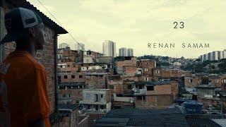 Renan Samam - 23 (Videoclipe Oficial)