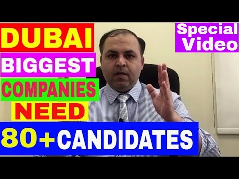 Dubai Biggest Companies Need 80 Plus Candidates || Urgent Jobs in Dubai, November 2017