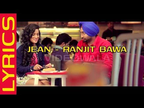 Jean Ranjit Bawa Lyrics | Ranjit Bawa Jean Song Lyrics