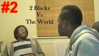 FIFA 13 | 2 Blacks vs The World #2