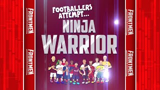 👊FOOTBALL-NINJA WARRIOR!👊 (Feat Ronaldo, Messi, Zlatan, Neymar and the other Frontmen!)
