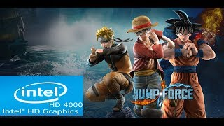 Jump Force | Intel HD 4000 | Core i3 | Low Spec PC | Playable