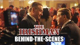 THE IRISHMAN - Behind-the-Scenes - Martin Scorsese, Robert De Niro, Al Pacino, Joe Pesci