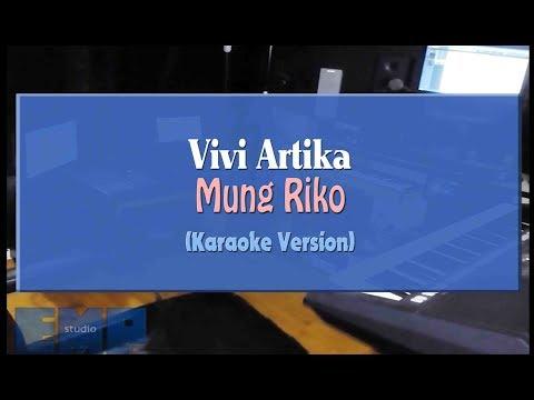 Vivi Artika - Mung Riko (KARAOKE TANPA VOCAL)