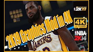 NBA 2K14 - 2K19 Graphics Mod in 4K