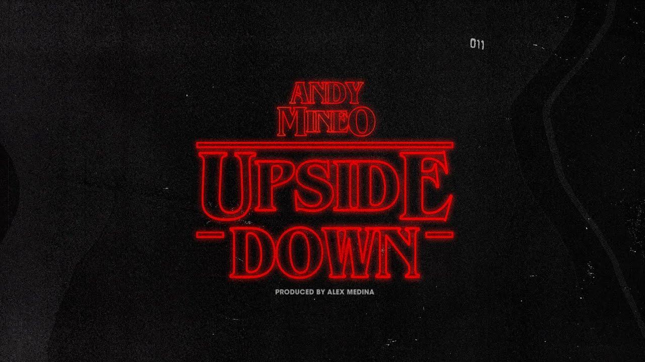 andy-mineo-the-upside-down-prod-by-alex-medina-andymineo-mrmedina-andy-mineo