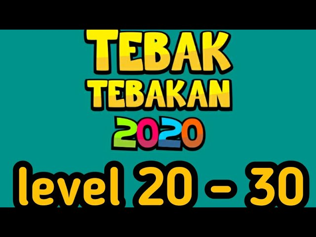 Jawaban Tebak Tebakan 2020 Level 20 30 Youtube